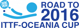 Road to 2016 ITTF-Oceania Cup